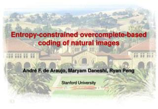 Entropy-constrained  overcomplete -based  coding  of natural images
