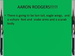 AARON RODGERS!!!!!