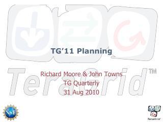 TG'11 Planning