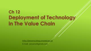 Ch 12 Deployment of Technology in The Value Chain