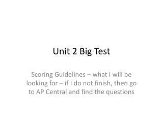 Unit 2 Big Test