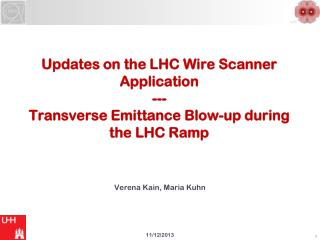 Updates on the LHC Wire Scanner Application  --- Transverse Emittance Blow-up during the LHC Ramp