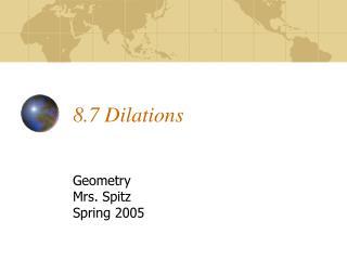 8.7 Dilations