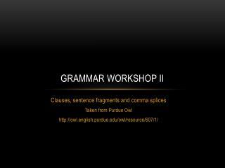 Grammar Workshop II