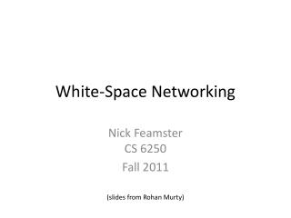 White-Space Networking