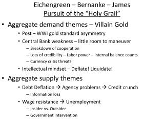 "Eichengreen  – Bernanke – James Pursuit of the ""Holy Grail"""