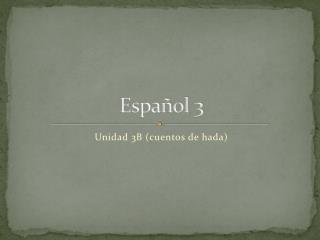 Espa�ol 3