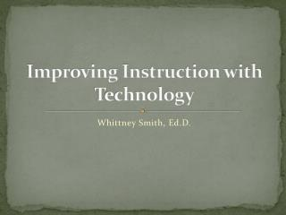 Improving Instruction with Technology