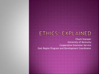 Ethics: Explained