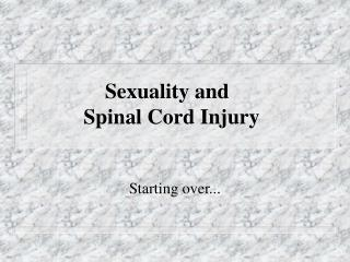 Sexuality and           Spinal Cord Injury