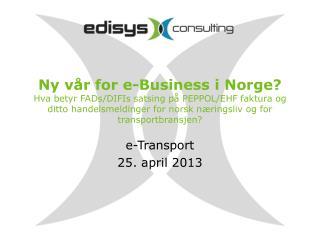 e -Transport 25. april 2013