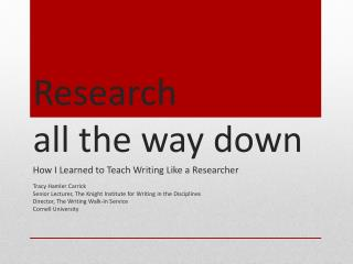 Research  all the way  d own