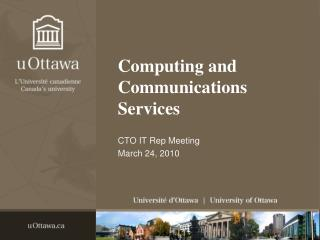Computing  and Communications Services
