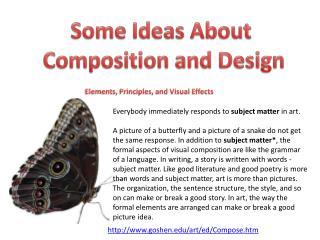 Some Ideas About  Composition and Design