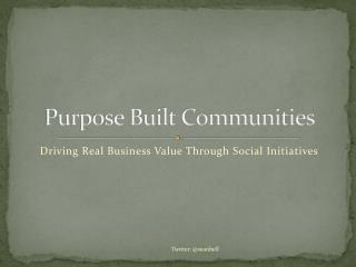 Purpose Built Communities