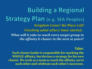 What will it take to reach every target group in the affinity & cluster in the next 10 years?