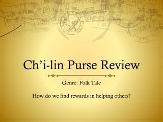 Ch'i-lin  Purse Review