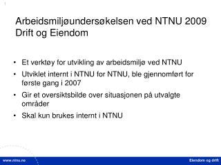 Arbeidsmiljøundersøkelsen ved NTNU 2009 Drift og Eiendom