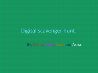 Digital scavenger hunt!