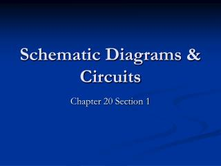 Schematic Diagrams & Circuits