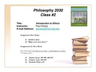 Philosophy 2030 Class #2