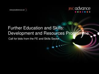 Further Education and Skills: Development and Resources Programme