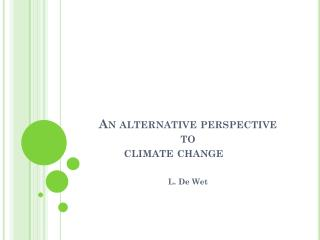 An alternative perspective to climate change