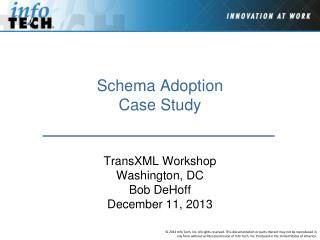 Schema Adoption Case Study