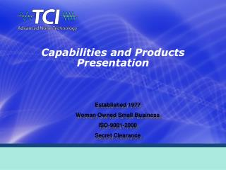 Capabilities and Products Presentation