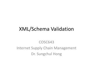 XML/Schema Validation