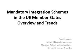Mandatory Integration Schemes in the UE Member  States Overview  and  Trends