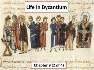 Life in Byzantium