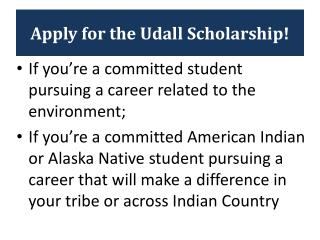 Apply for the Udall Scholarship!
