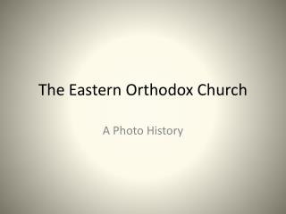 The Eastern Orthodox Church