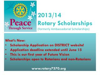 2013/14 Rotary Scholarships (formerly Ambassadorial Scholarships)