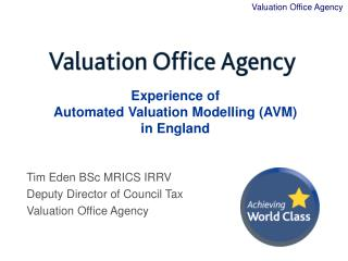 Experience of  Automated Valuation Modelling AVM in England