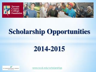 Scholarship Opportunities  2014-2015