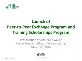 Launch of  Peer-to-Peer Exchange Program and Training Scholarships Program