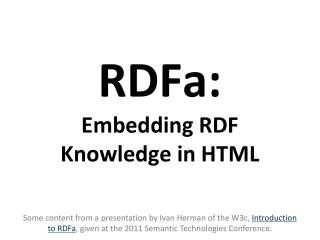 RDFa: Embedding RDF Knowledge in HTML