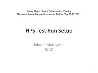 HPS Test Run Setup