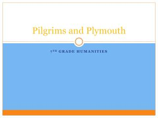 Pilgrims and Plymouth