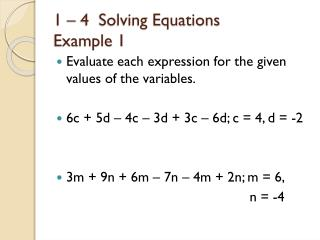 1 – 4  Solving Equations Example 1