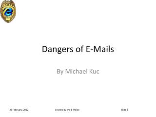 Dangers of E-Mails