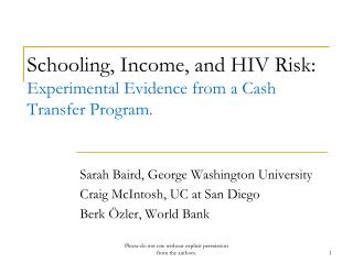 Schooling, Income, and HIV Risk: Experimental Evidence from a Cash Transfer Program.