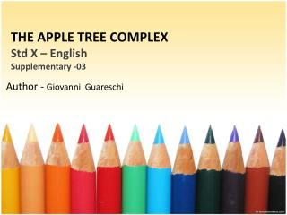 THE APPLE  TREE COMPLEX Std  X – English Supplementary  -03
