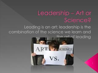 Leadership – Art or Science?