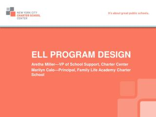 ELL PROGRAM DESIGN