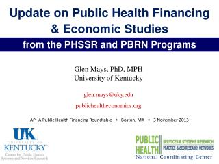 Update on Public Health Financing  & Economic Studies