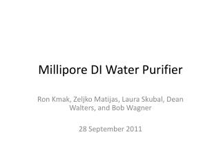 Millipore DI Water Purifier