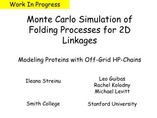 Monte Carlo Simulation of Folding Processes for 2D Linkages  Modeling Proteins with Off-Grid HP-Chains